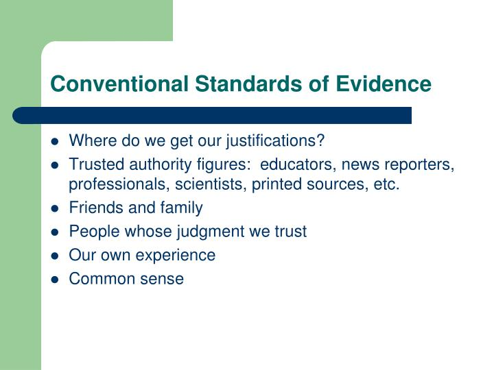 Conventional Standards of Evidence