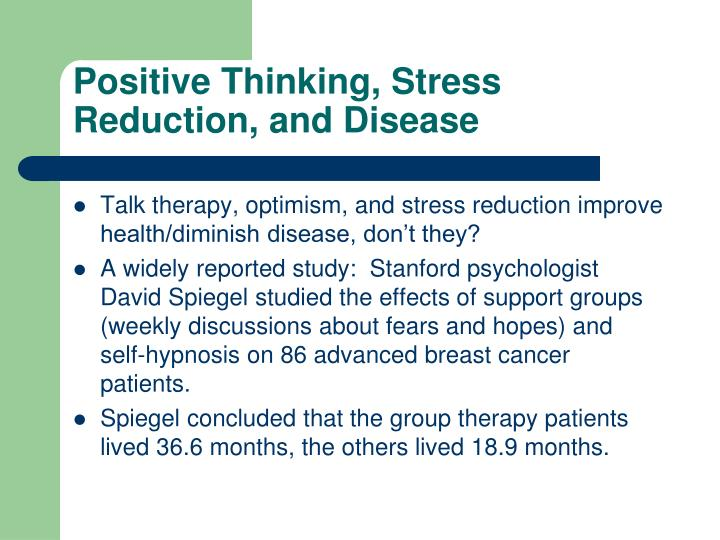 Positive Thinking, Stress Reduction, and Disease