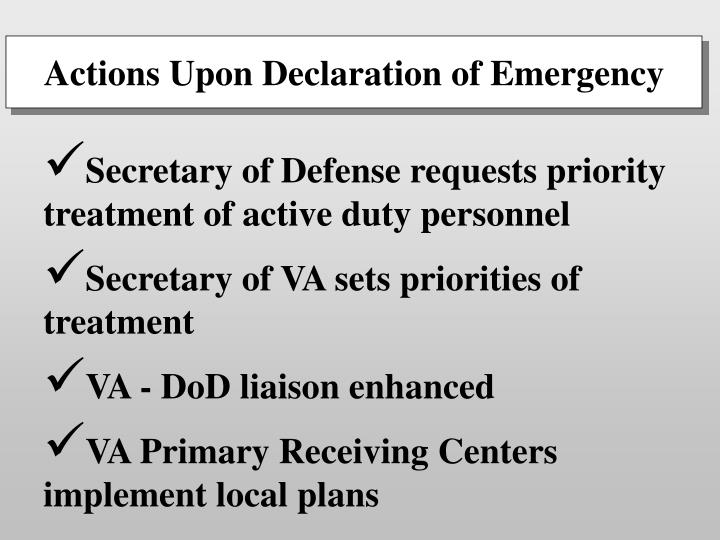 Actions Upon Declaration of Emergency