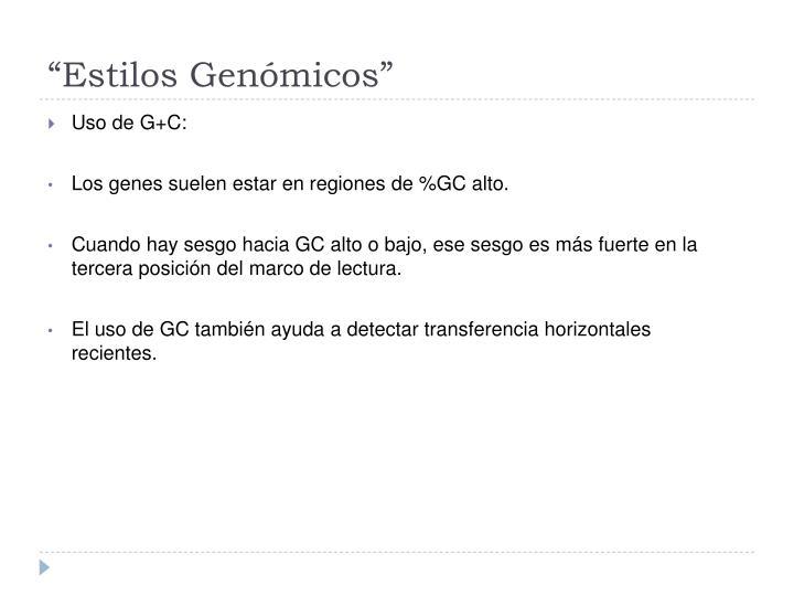 """""""Estilos Genómicos"""""""