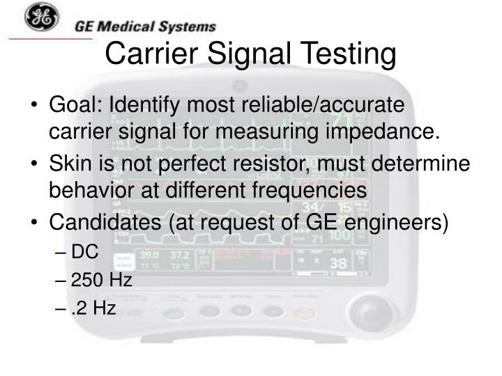 Carrier Signal Testing