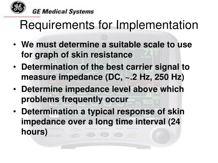 Requirements for Implementation