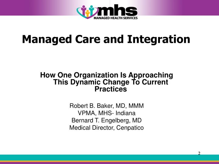 Managed Care and Integration