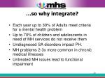 so why integrate