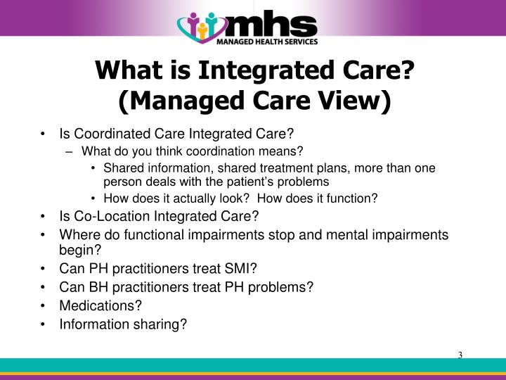 What is integrated care managed care view