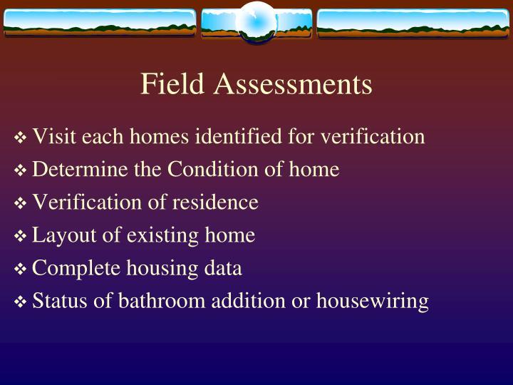 Field Assessments