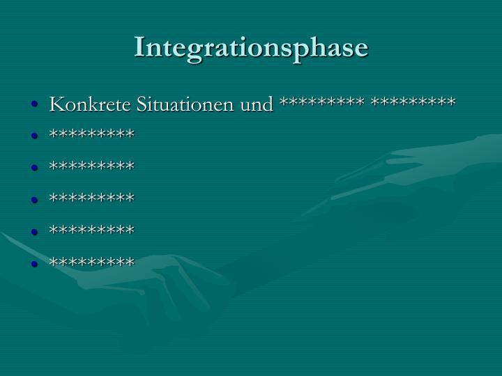 Integrationsphase