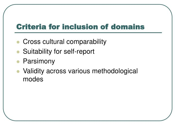 Criteria for inclusion of domains