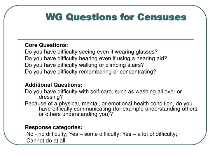 WG Questions for Censuses