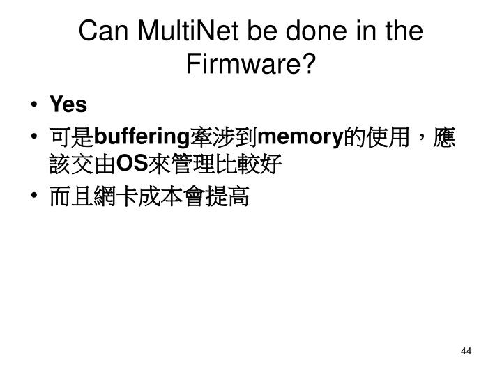 Can MultiNet be done in the Firmware?