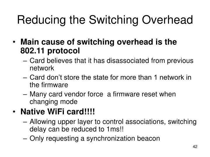 Reducing the Switching Overhead