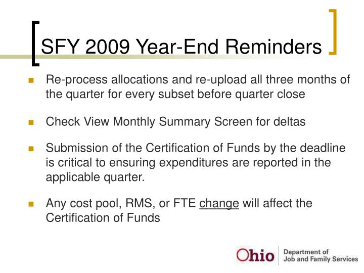 SFY 2009 Year-End Reminders
