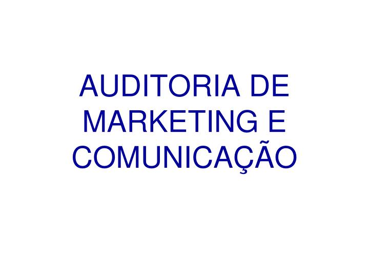 Auditoria de marketing e comunica o