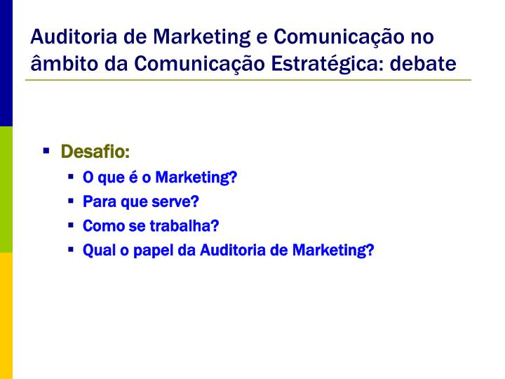Auditoria de marketing e comunica o no mbito da comunica o estrat gica debate