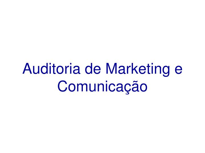 Auditoria de Marketing e Comunicação