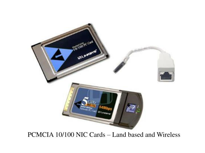 PCMCIA 10/100 NIC Cards – Land based and Wireless