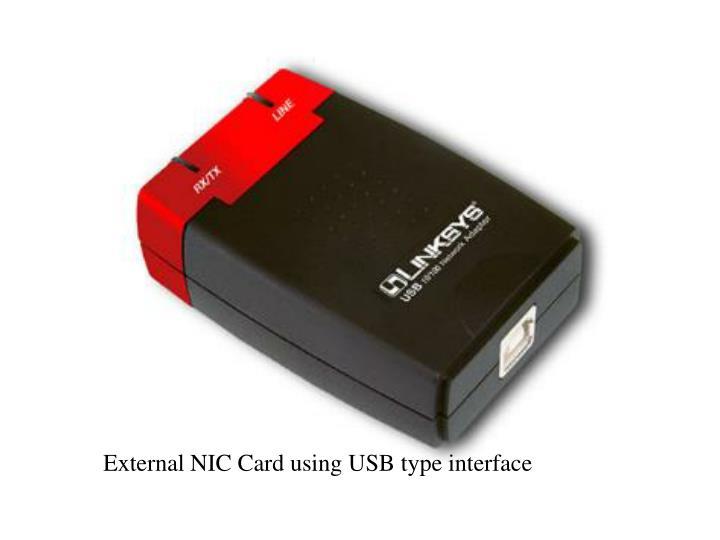 External NIC Card using USB type interface