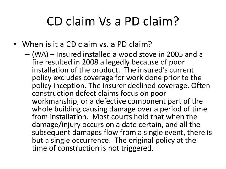 CD claim Vs a PD claim?