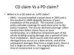 cd claim vs a pd claim