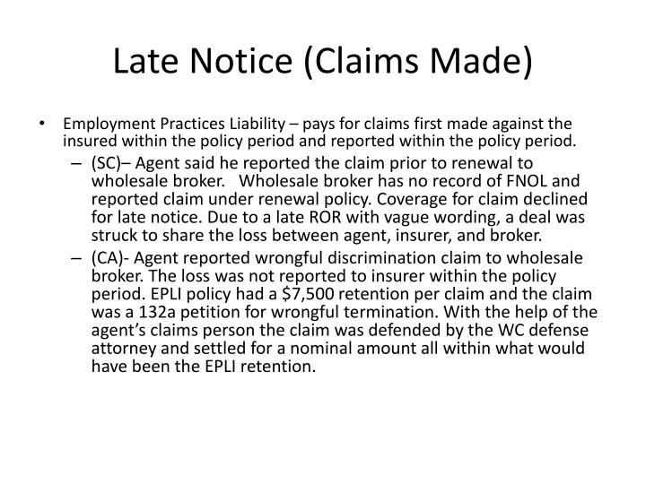 Late Notice (Claims Made)