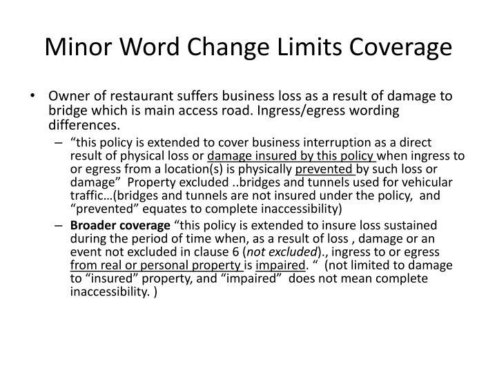 Minor Word Change Limits Coverage