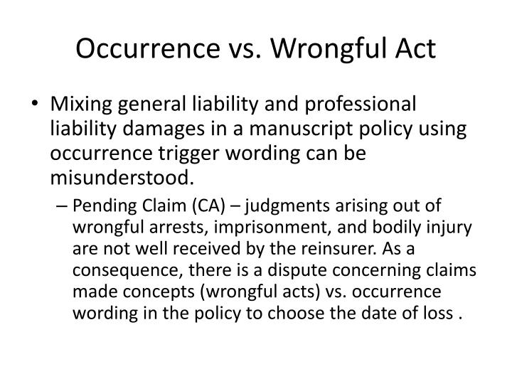 Occurrence vs. Wrongful Act