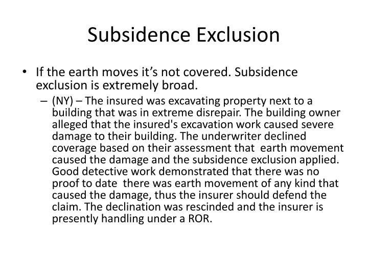 Subsidence Exclusion
