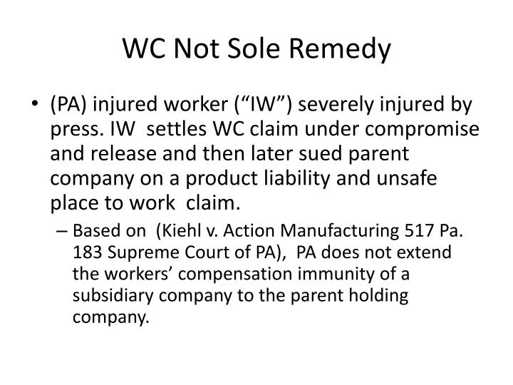WC Not Sole Remedy