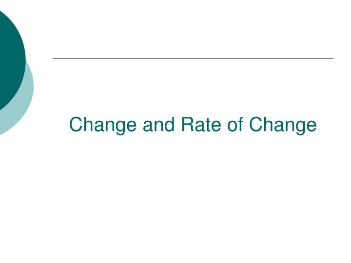 Change and Rate of Change
