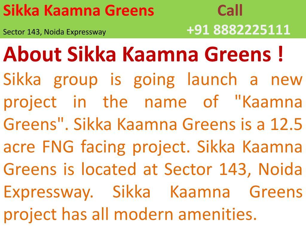 Sikka Kaamna Greens