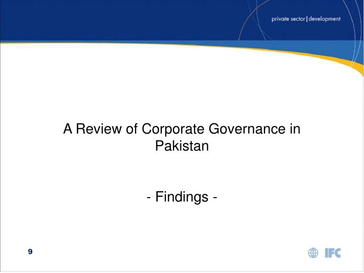 A Review of Corporate Governance in Pakistan