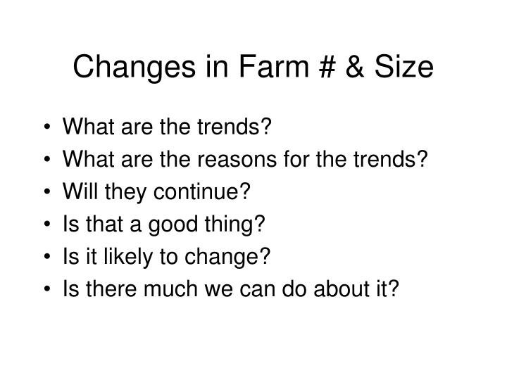 Changes in Farm # & Size