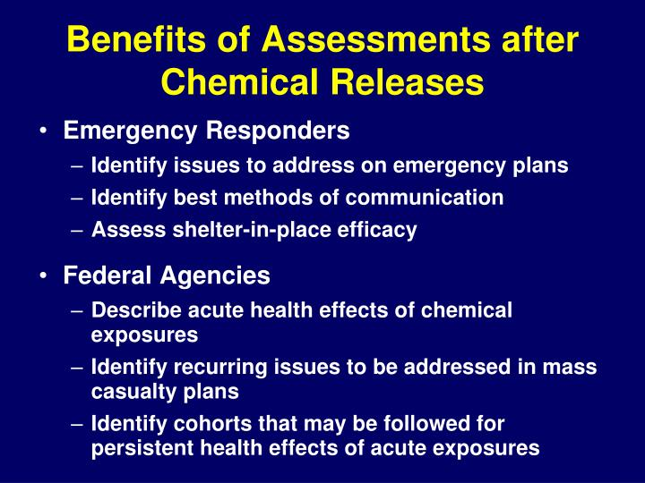 Benefits of Assessments after Chemical Releases