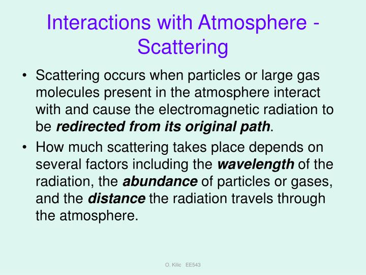 Interactions with Atmosphere - Scattering