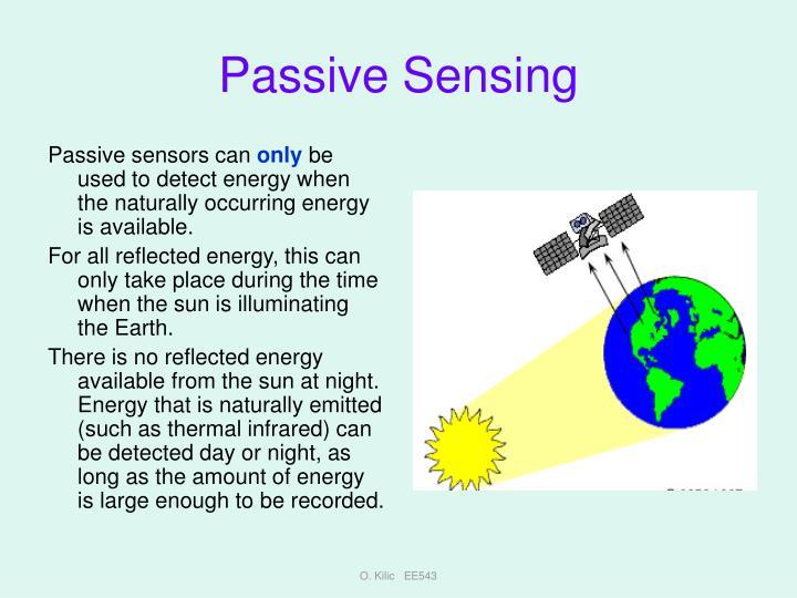 Passive sensors can