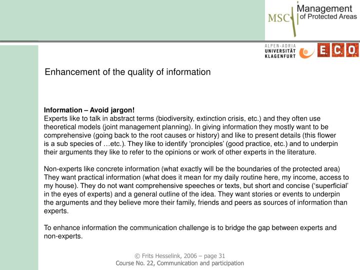 Enhancement of the quality of information