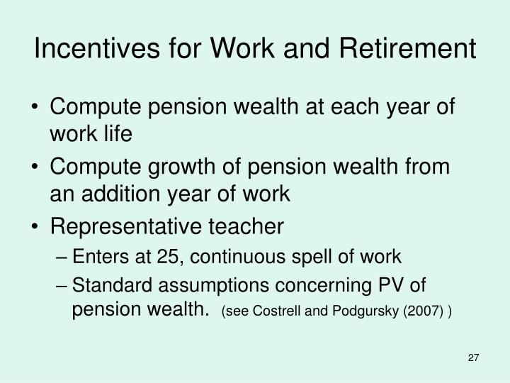 Incentives for Work and Retirement