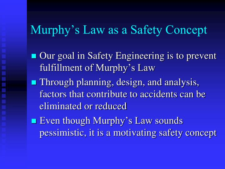 Murphy's Law as a Safety Concept