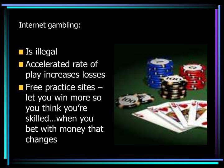 Internet gambling: