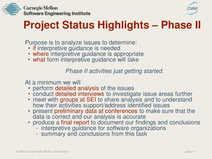 Project Status Highlights – Phase II