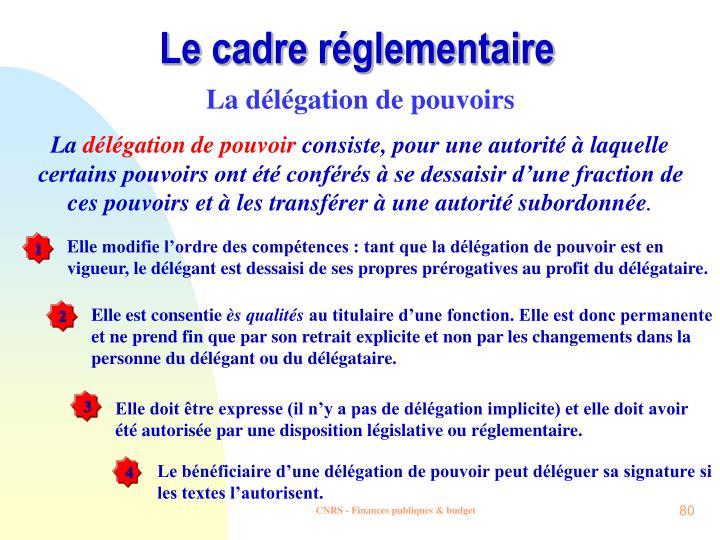 Le cadre réglementaire