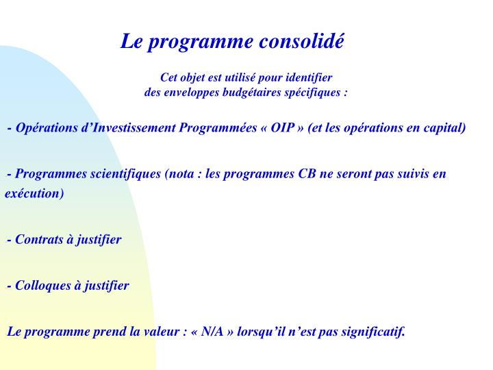 Le programme consolidé