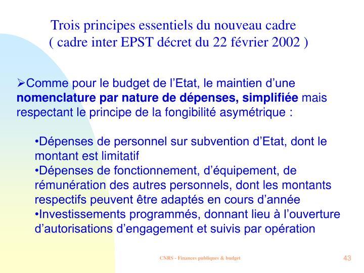 Trois principes essentiels du nouveau cadre