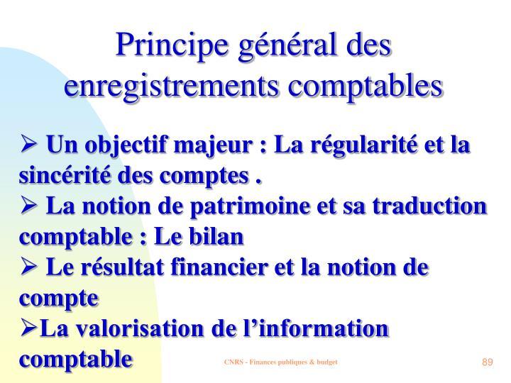 Principe général des enregistrements comptables