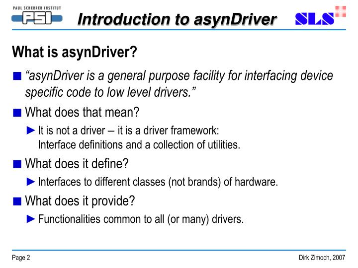 What is asynDriver?