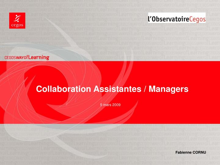 Collaboration Assistantes / Managers