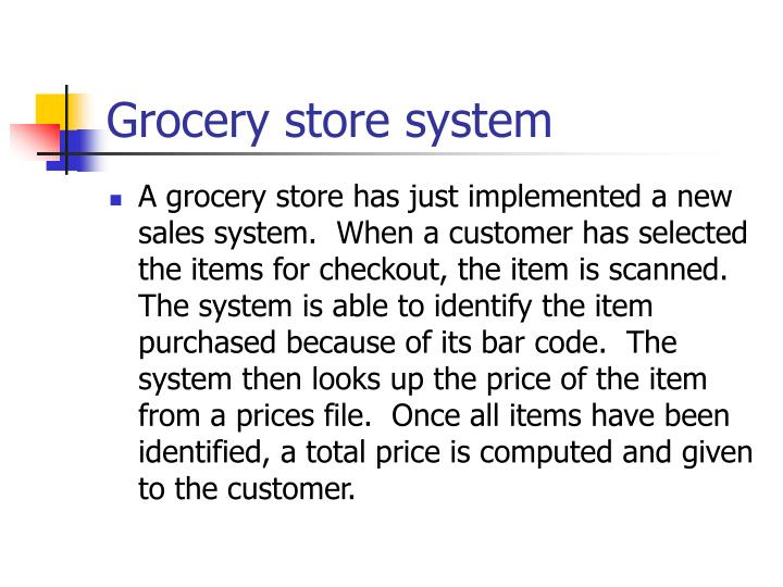 Grocery store system