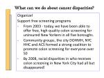 what can we do about cancer disparities1