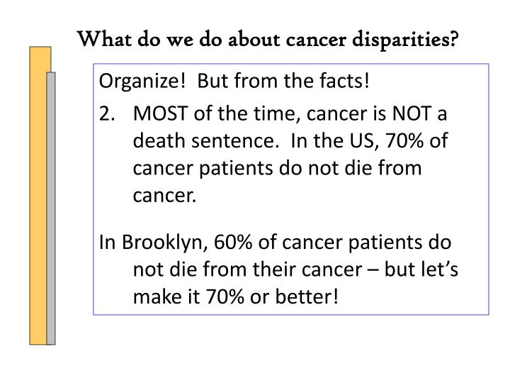What do we do about cancer disparities?