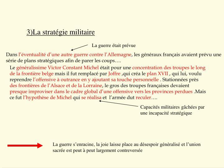 3)La stratégie militaire